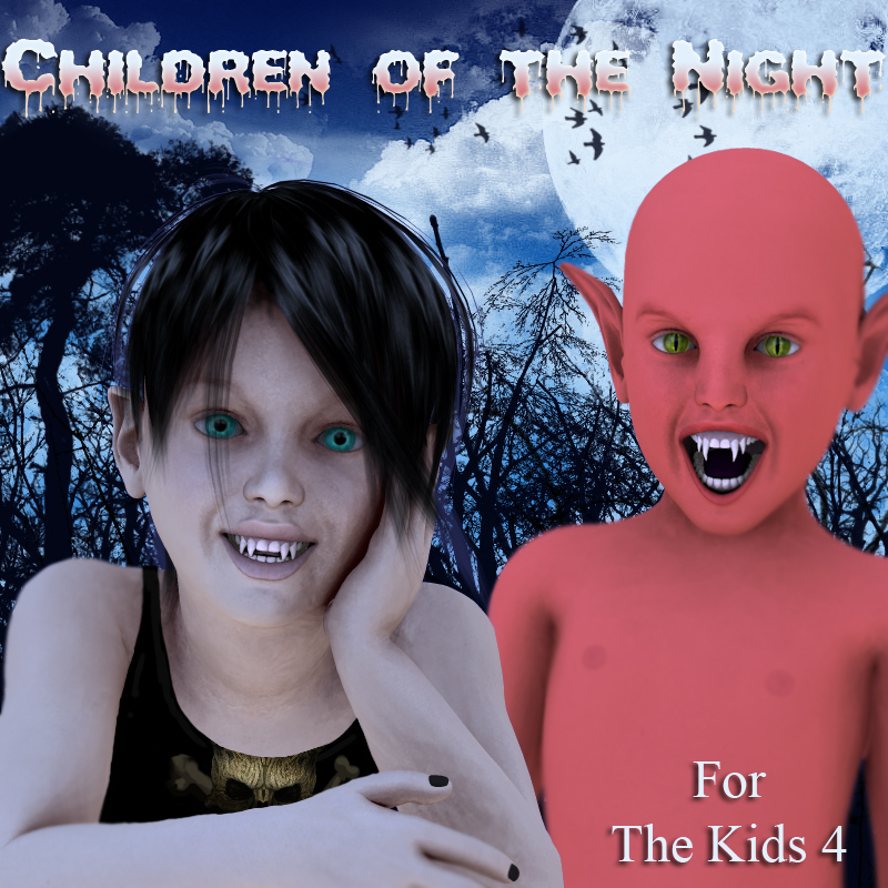 Children of the Night for the Kids 4