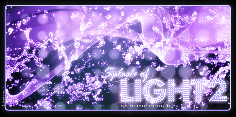 Splash of Light 2!