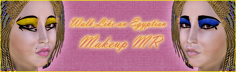 Walk Like an Egyptian: Makeup MR