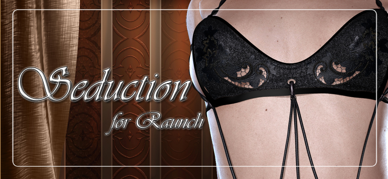 Seduction for Raunch