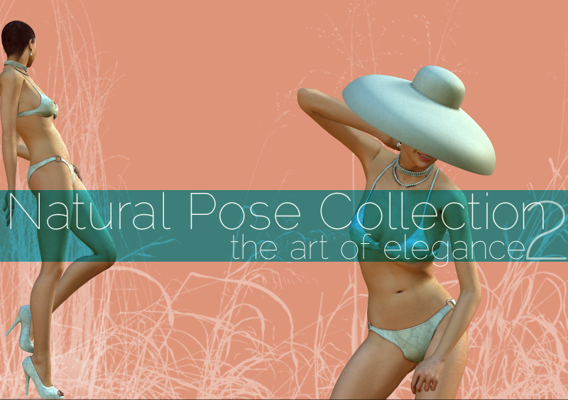 Natural Pose Collection 2: The Art of Elegance