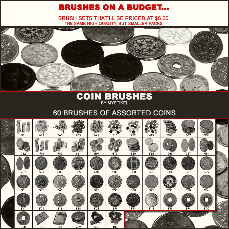 BRUSHES ON A BUDGET- Coins