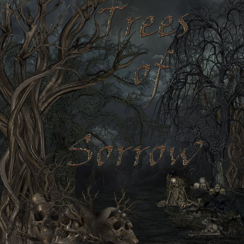 Trees of Sorrow