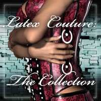 Latex Couture- The Collection 3D Figure Essentials 2D WhiteRavenImages