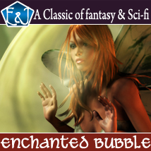 Enchanted Bubble 3D Figure Assets 3D Models ironman13