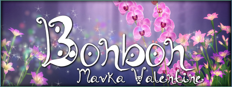 Bonbon for Mavka Valentine