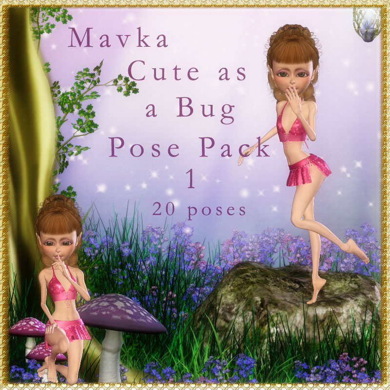 Mavka Cute As A Bug Pose Pack 1