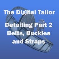 The Digital Tailor Detailing Part 2 (Belts, Buckles and Straps) image 2