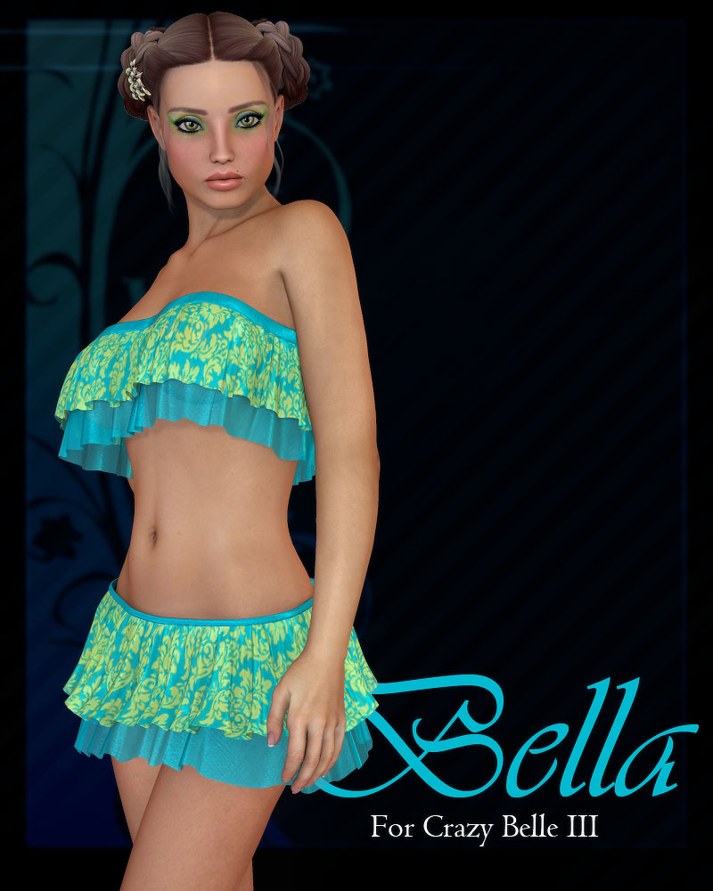 Bella For Crazy Belle III