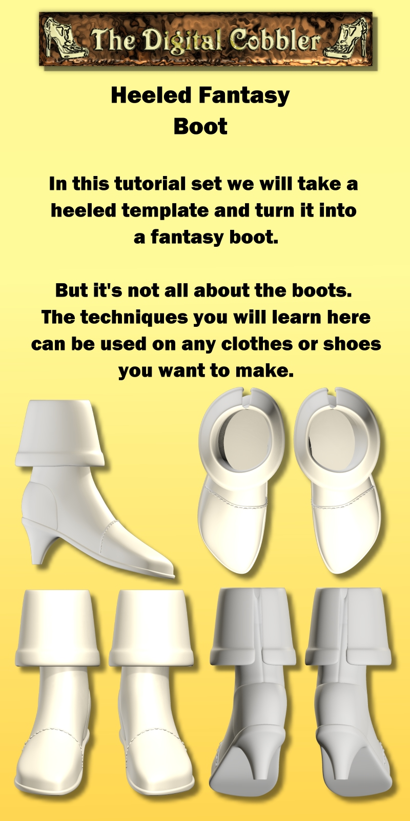 The Digital Cobbler Fantasy Boot Tutorial
