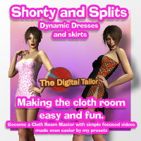 Shorty and Splits Dynamic Dresses-The Digital Tailor Cloth Room Users Tutorials 3D Figure Assets Tutorials : Learn 3D Fugazi1968