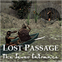 Lost Passage 1 - The Sewer Entrance  ile-avalon