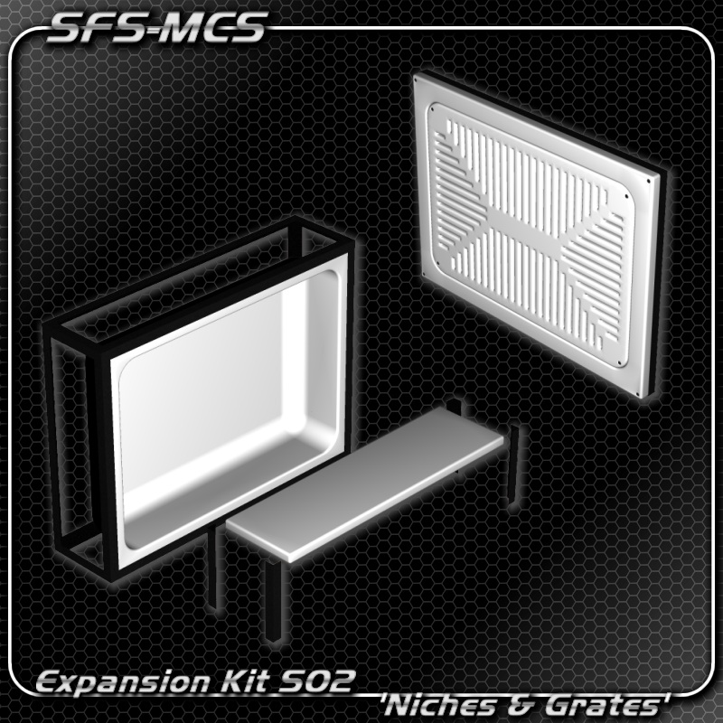 SFS-MCS 'Niches & Grates Expansion Kit' (S02)