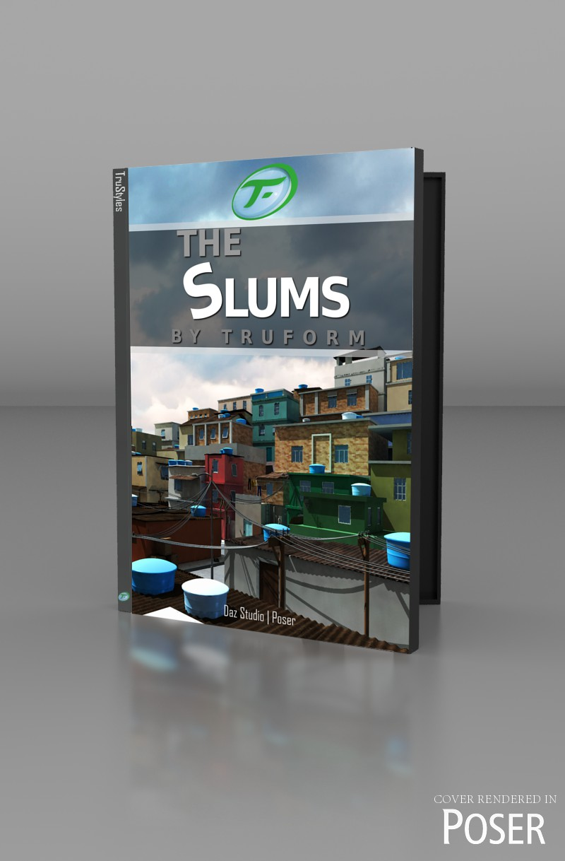 The Slums By TruForm