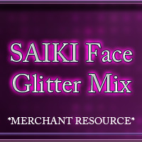 SAIKI Face: Glitter Mix 2D And/Or Merchant Resources PureEnergy