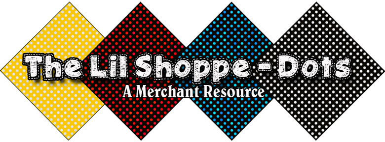 The Lil Shoppe – Dots: A Merchant Resource