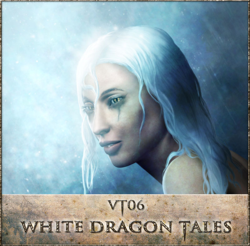 VT06-White Dragon Tales