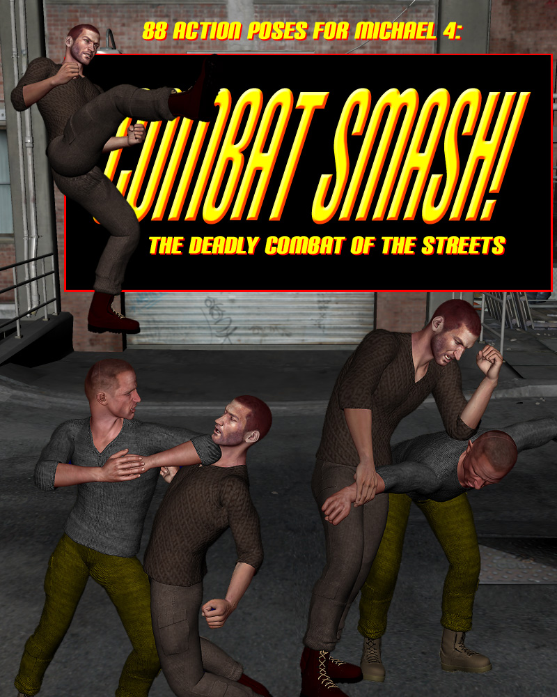 Combat Smash!: The Deadly Combat Of The Streets