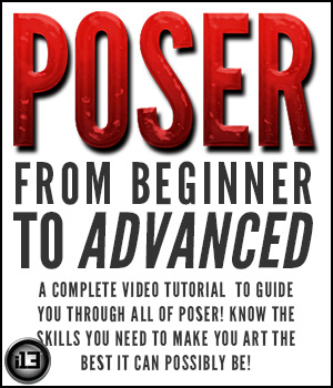 POSER Beginner to Advanced Tutorials : Learn 3D ironman13