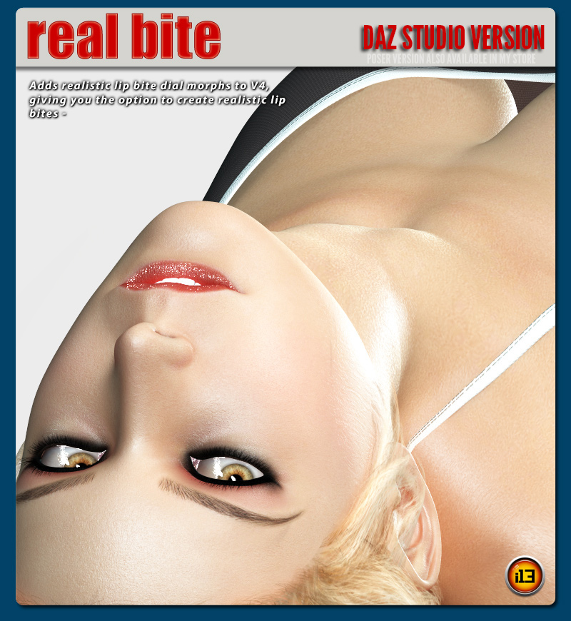 i13 REAL BITE Daz Studio Version