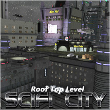 SciFi City Roof Top Level Props/Scenes/Architecture Transportation Themed Software 3-d-c