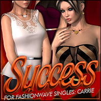 Success for FASHIONWAVE Singles: Carrie V4/A4/G4 3D Figure Assets 3D Models ShanasSoulmate