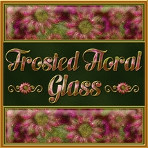 Frosted Floral Glass Layer Styles 2D And/Or Merchant Resources Themed fractalartist01