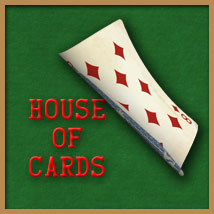 House Of Cards 2D gillbrooks