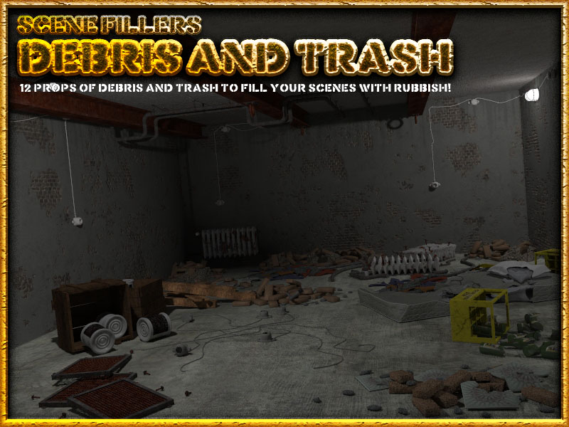 Debris and Trash